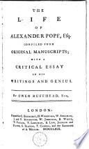 the life of alexander pope To understand both the fifty-six year life of alexander pope, and also the transcendence of his works throughout time, first requires an examination into the.